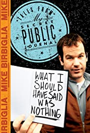 Mike Birbiglia: What I Should Have Said Was Nothing Poster
