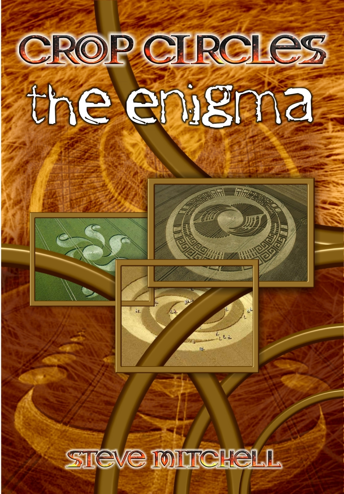 Crop Circles the Enigma