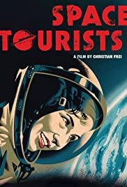 Space Tourists (2010) 1080p