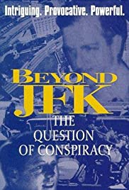 Beyond 'JFK': The Question of Conspiracy (1992) Poster - Movie Forum, Cast, Reviews