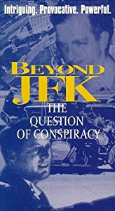Beyond 'JFK': The Question of Conspiracy Oliver Stone