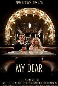 My Dear (2011)