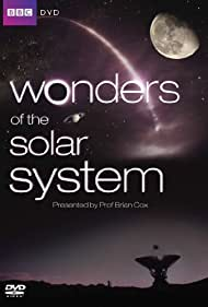 Wonders of the Solar System (2010) Poster - TV Show Forum, Cast, Reviews