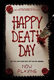 Happy Death Day (2017) Poster - Movie Forum, Cast, Reviews