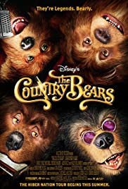The Country Bears (2002) Poster - Movie Forum, Cast, Reviews