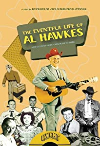 Watch free full movie downloads The Eventful Life of Al Hawkes [hd1080p]