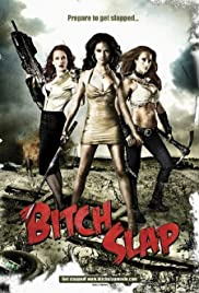 Bitch Slap (2009) film en francais gratuit