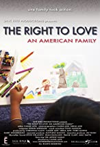Primary image for The Right to Love: An American Family