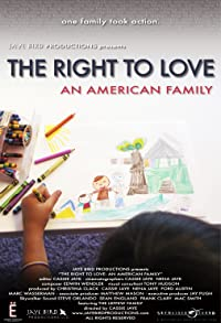 Primary photo for The Right to Love: An American Family