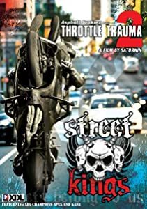 Watch online movie watching free new movies Throttle Trauma 2: Street Kings. [720p]