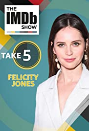 Take Five With Felicity Jones Poster