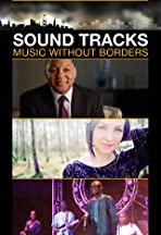 Sound Tracks: Music Without Borders