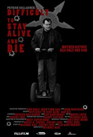 Difficult to Stay Alive and Die Poster
