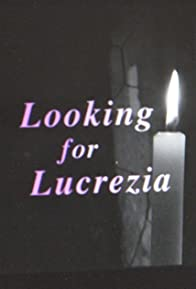 Primary photo for Looking for Lucrezia