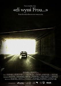 Watch new full movie Di wyssi Frou Switzerland [h264]