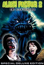 Alien Factor 2: The Alien Rampage Poster