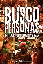 Busco Personas: The Faces of Colombia's War