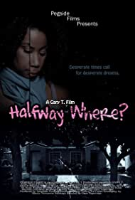 Halfway Where? (2010)