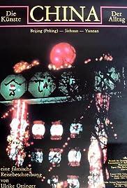 China. Die Künste - der Alltag. Eine filmische Reisebeschreibung(1986) Poster - Movie Forum, Cast, Reviews