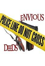 Envious Deeds
