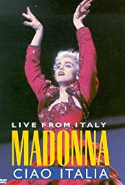 Madonna: Ciao, Italia! - Live from Italy (1987) Poster - Movie Forum, Cast, Reviews