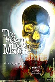 The Edison Death Machine Poster