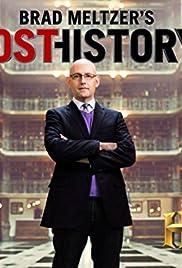 Brad Meltzer's Lost History Poster - TV Show Forum, Cast, Reviews