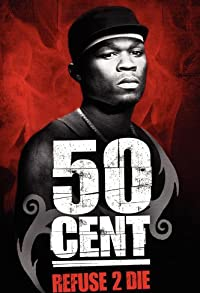 Primary photo for 50 Cent: Refuse 2 Die