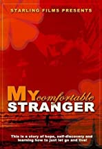 My Comfortable Stranger