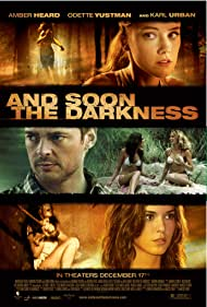 Karl Urban, Odette Annable, and Amber Heard in And Soon the Darkness (2010)