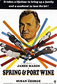 Spring and Port Wine (1970) Poster - Movie Forum, Cast, Reviews