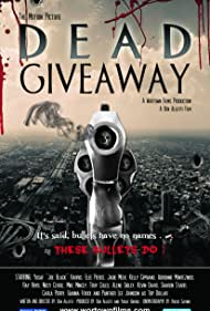 Dead Giveaway: The Motion Picture (2017)