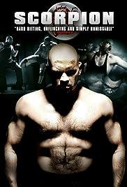 Scorpion(2007) Poster - Movie Forum, Cast, Reviews