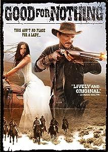 Download der IMDB-Filmdatenbank Good for Nothing [iTunes] [iTunes] [720p] by Mike Wallis