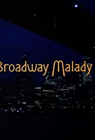 Primary photo for Broadway Malady