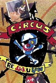 Circus Redickuless Poster