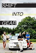 Shift Into Gear
