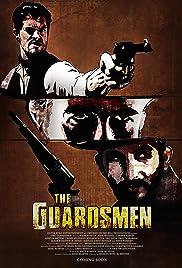 The Guardsmen Poster