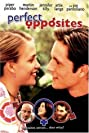 Perfect Opposites (2004) Poster