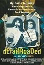 Derailroaded (2005) Poster