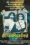 Derailroaded (2005)