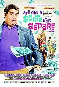 Danielle Winits, Leandro Hassum, Henry Fiuka, and Julia Dalavia in Até que a Sorte nos Separe (2012)