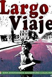 Largo Viaje(1967) Poster - Movie Forum, Cast, Reviews
