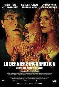La dernière incarnation (2005)