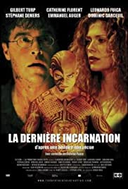 La dernière incarnation Poster