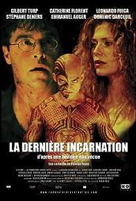 Primary photo for La dernière incarnation