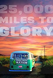25,000 Miles to Glory Poster