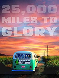 2k movies 25,000 Miles to Glory by [720p]