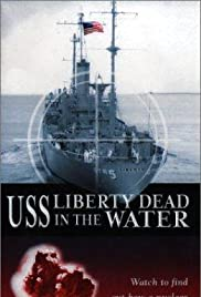 The Story of USS Liberty Poster