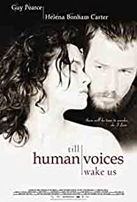 Primary photo for Till Human Voices Wake Us